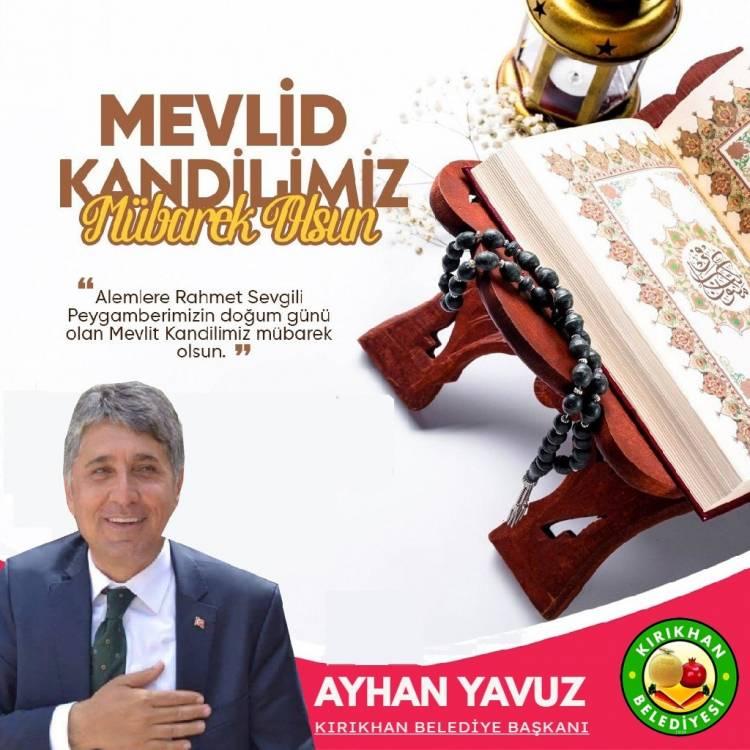 Başkan Yavuz'dan Mevlid Kandili mesajı